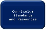 Curriculum Standards and Resources